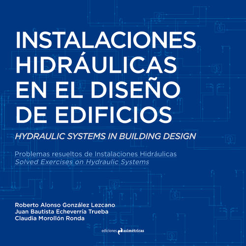 Hydraulic Systems in Building Design - AA.VV. [Bilingual Edition]