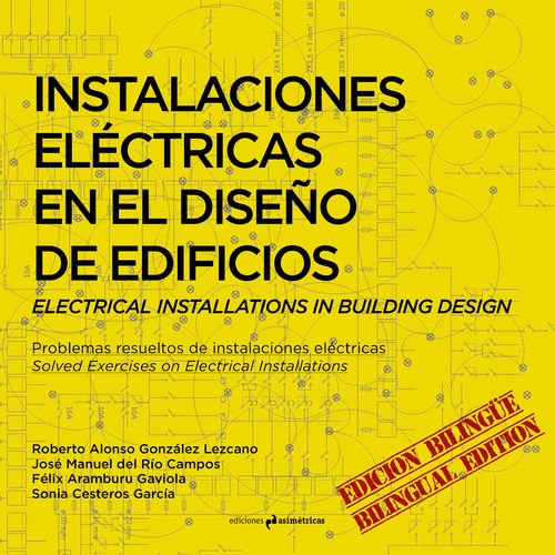 Electrical Installations in Building Design - AA.VV. [Bilingual Edition]