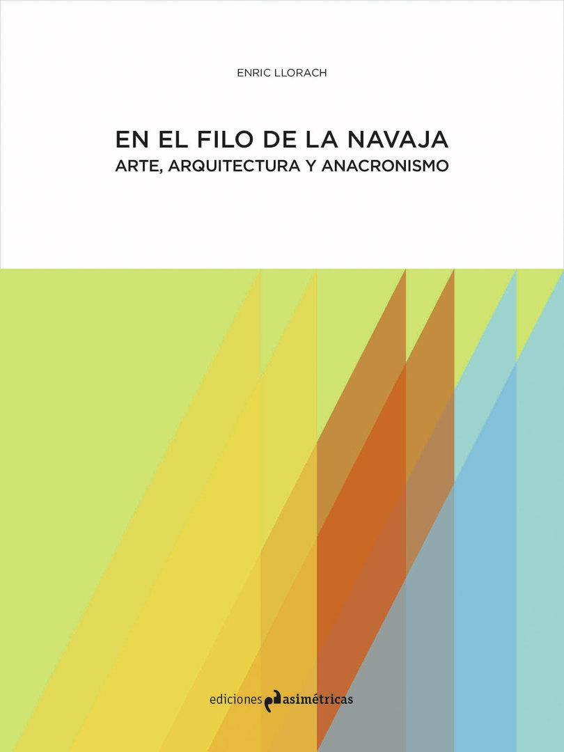 En el filo de la navaja enric llorach ediciones for Ediciones asimetricas