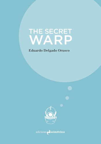 The Secret Warp - Eduardo Delgado Orusco