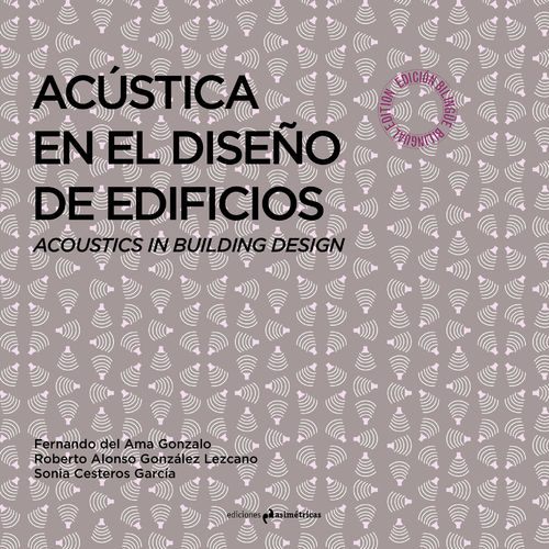 Acoustincs in Building Design - VV.AA. [Bilingual Edition]