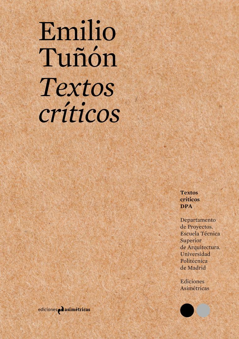 Textos Críticos #8 - Emilio Tuñón