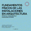 Physical Fundamentals in Building Systems - VV.AA. [Bilingual edition]